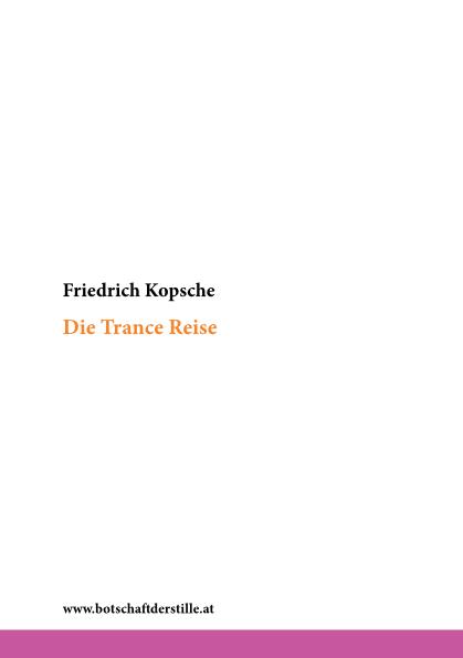 Die Trance Reise